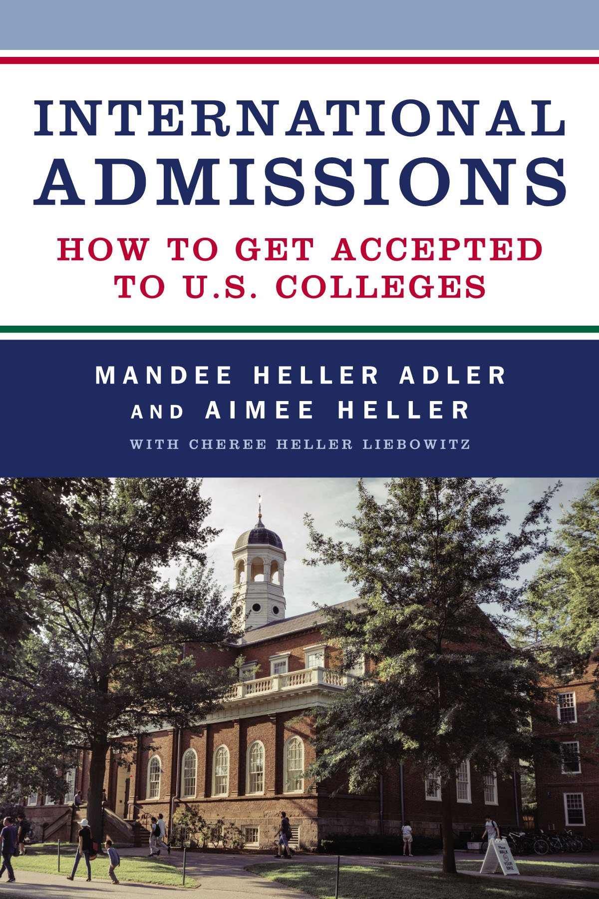 International Admissions by Mandee Heller Adler and Aimee Heller