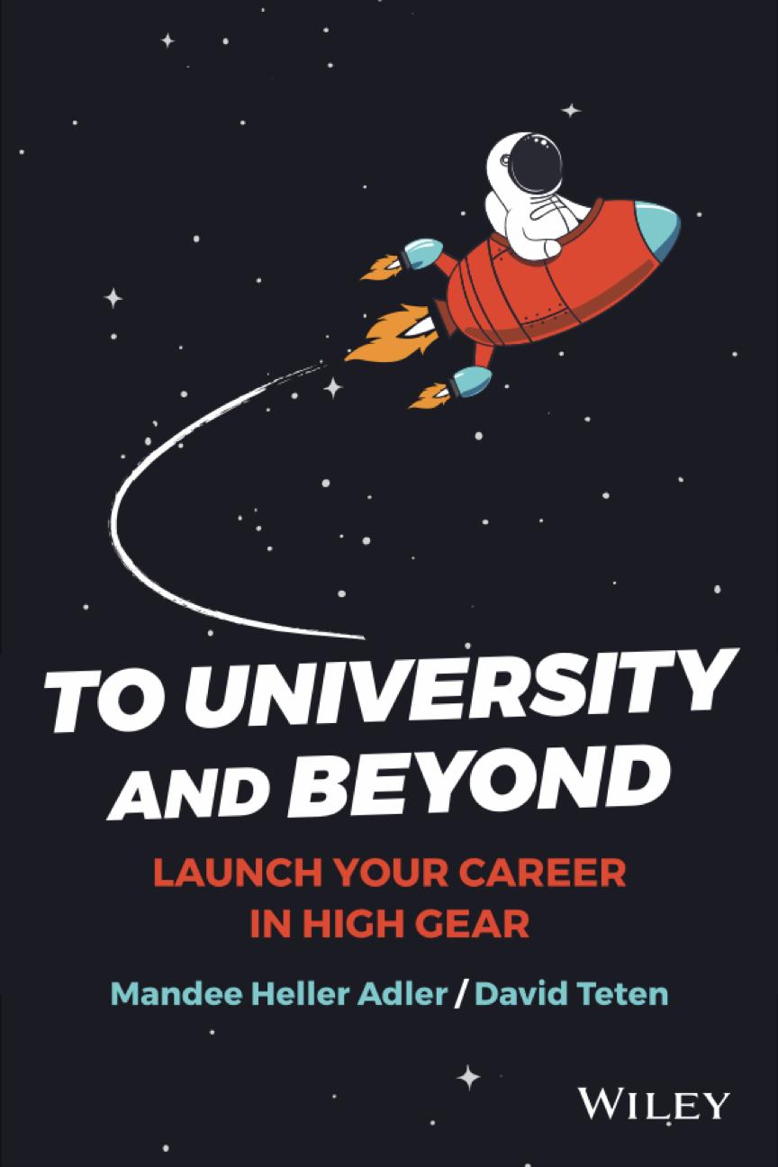 Hacia la universidad y más allá: Lanza tu carrera en High Gear por Mandee Heller Adler y David Teten.